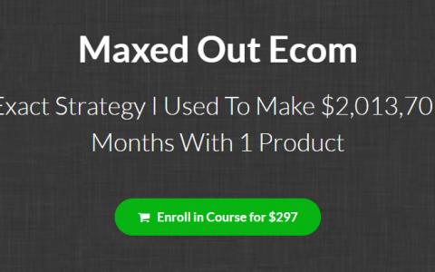 电商教程:Maxed Out Ecom 如何用 facebook(流量) + Shopify (电商平台)做Dropshipping